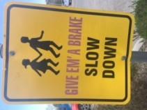 Slow Down Sign, Salt Lake City, Ut April 2018 (Photo taken by Deaven Dell)