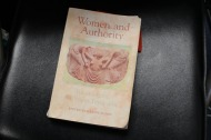 Women and Authority by Maxine Hanks, another book in Prof. Toscano's library. It is about women's views on feminist theology and women's issues in the 1800s.